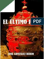 El Ultimo Papa - Jose Gonzalez-rubio