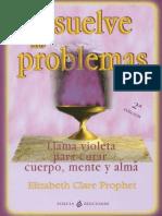 Disuelve Tus Problemas - Elizabeth Clare Prophet