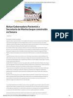 27-05-16 Botan Gobernadora Pavlovich y Secretario de Marina buque construido en Sonora. -Critica