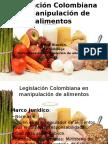 Legislación Colombiana en Manipulación de Alimentos