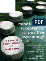 B., Kashdan, Ciarrochi - Mindfulness, Acceptance, And Positive Psychology, The Seven Foundations of Well-being