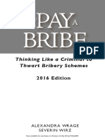 How to Pay a Bribe 2016 the Law Firm That Works With Oligarchs Money Launderers And