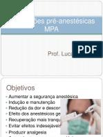Medicações Pré Anestésicas