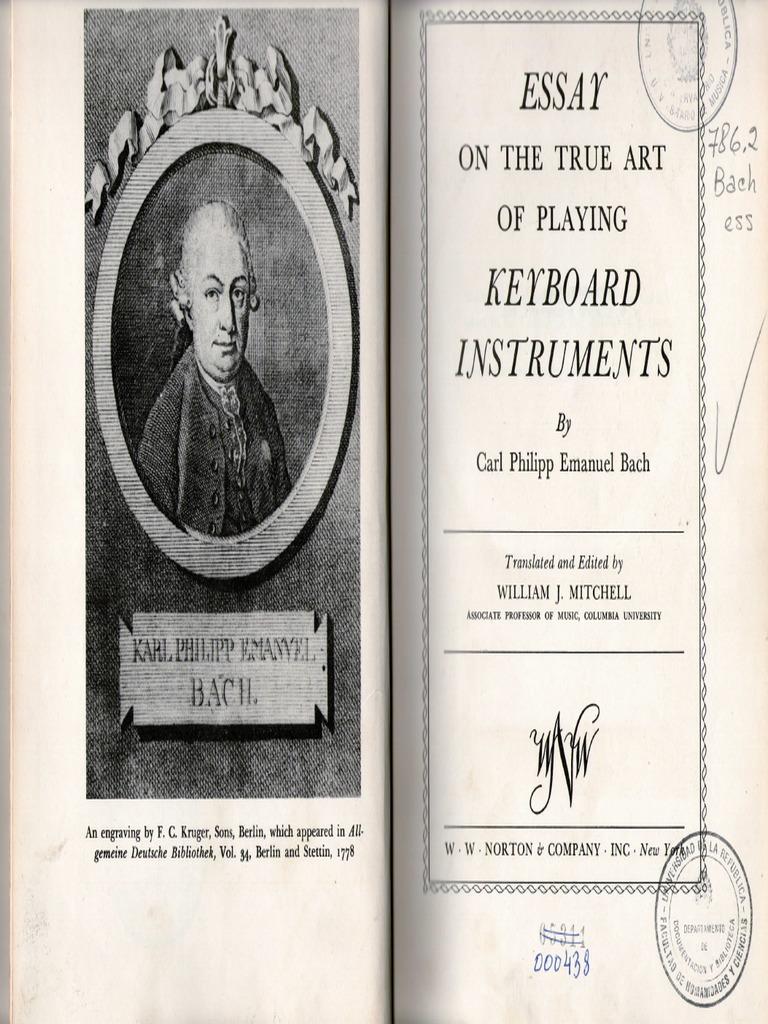Essay on the True Art of Playing Keyboard Instruments - Carl Philipp Emanuel Bach - Google Books