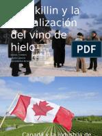Inniskillin y La Globalizacion Del Vino de Hielo