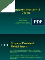 Persistent Metally Ill