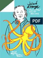 Julian Assange, dall'etica hacker a WikiLeaks