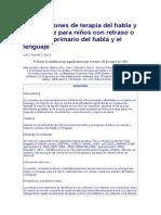Intervenciones de Terapia Del Habla y El Lenguaje Para Niños Con Retraso o Trastorno Primario Del Habla y El Lenguaje