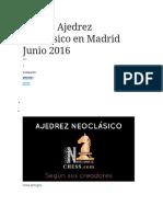 Torneo Ajedrez Neoclásico en Madrid Junio 2016