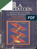 Bourdieu Pierre - La Reproduccion Teoria Del Sistema de Enseñanza