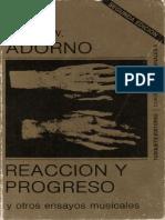 Adorno - Reacción y progreso