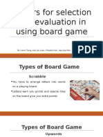 Factors for Selection and Evaluation in Using Board