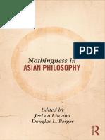 Nothingness in Asian Philosophy byJeeLoo Liu, Douglas Berger