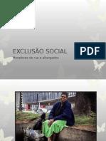 Apresentação Exclusão social