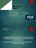 GEOMORFOLOGI KUANTITATIF (AHMADI,BENI,QRYO.ppt
