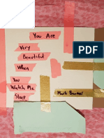 You Are Very Beautiful When You Watch Me Sleep by Mark Baumer