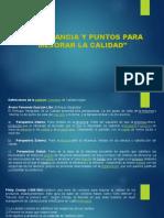 IMPORTANCIA Y PUNTOS PARA MEJORAR LA CALIDAD.pptx