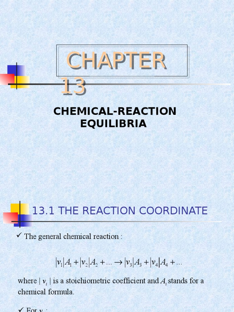 Thermo Chemical Reaction Equilibria | Chemical Equilibrium ...