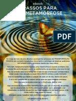 7 Passos Para Uma Metamorfose Por Cristina Gomes