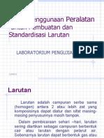 Teknik Pembuatan Dan Standardisasi Larutan
