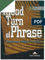 A Good Turn of Phrase - Idioms