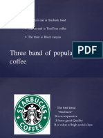 three band of popular coffee