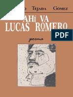 Ahi Va Lucas Romero - Armando Tejada Gómez