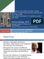 Bridging the gaps in care