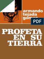 Profeta en Su Tierra - Armando Tejada Gómez