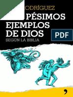 Los Pesimos Ejemplos de Dios - Pepe Rodriguez