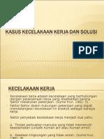 Kasus Kecelakaan Kerja dan Solusi.ppt