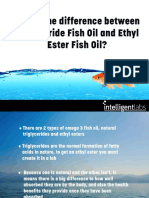 What's the Difference Between Ethyl Ester Omega 3 Fish Oil and Triglyceride Fish Oil?