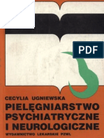 Ugniewska Cecylia - Pielęgniarstwo psychiatryczne i neurologiczne. Podręcznik dla szkół medycznych (1998)
