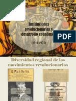 Instituciones Revolucionarias y Desarrollo Económico