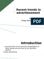 Recent Trends in Advertiesement Ppt
