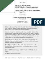 Fed. Sec. L. Rep. P 96,517 Walter Untermeyer, Jr. v. Fidelity Daily Income Trust, 580 F.2d 22, 1st Cir. (1978)
