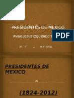 Presidentesdemexico Eli 130109184148 Phpapp01