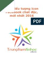 400 Bieu Tuong Icon Facebook Chat Doc Moi Nhat 2016 Trungtamtinhoc.edu.Vn BID2 REF1ecfcd208495d565ef66e7dff9f98764dart PDFUSER