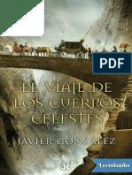 El viaje de los cuerpos celestes - Javier Gonzalez Rodriguez.pdf