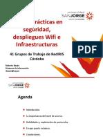 Buenas prácticas en seguridad, despliegues Wifi e infraestructruas