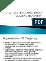 Strategi Penetapan Pasar Sasaran Dan Posisi