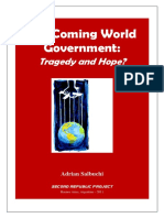 The Coming World Government_ Tragedy & Hope_ - Adrian Salbuchi - May2011