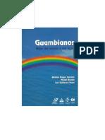 Guambianos. Hijos del aroiris y del agua