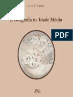 A Geografia Na Idade Média - G. H. T. Kimble