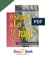 ALMEIDA, Abraão de - O Sábado, a Lei e a Graça.pdf
