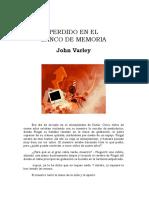 Varley, John - Perdido en El Banco de Memoria (1977)