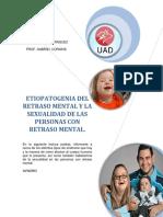 ETIOPATIOGENIA DEL RETRASO MENTAL Y LA SEXUALIDAD DE LAS PERSONAS CON RETRASO MENTAL.pdf