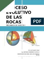 Mecanica de Suelos-PROCESO EVOLUTIVO de LAS ROCAS