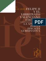 Belchi Navarro Maria de Los Peligros - Felipe II Y El Virreinato Valenciano (1567 - 1578)