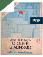 José Paulo Netto - O Que é Stalinismo